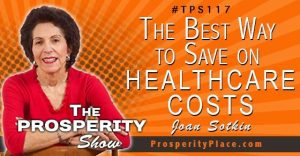 Episode TPS117 Joan Sotkin The Prosperity Show